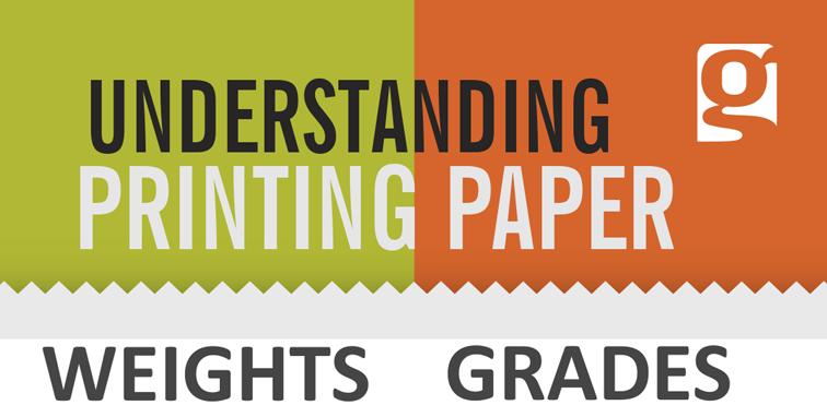 UNDERSTANDING PRINTING PAPER