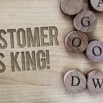 Customer is king!
